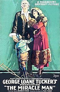 <i>The Miracle Man</i> (1919 film) 1919 film by George Loane Tucker