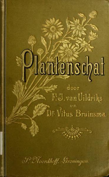 File:Plantenschat - inleiding tot de kennis der flora van Nederland (1898).djvu