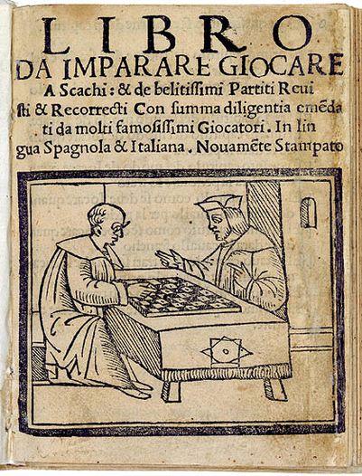 https://upload.wikimedia.org/wikipedia/commons/thumb/e/e4/Questo_Libro_e_da_Imparare_Giocare_a_Scacchi_et_de_le_partite.jpg/401px-Questo_Libro_e_da_Imparare_Giocare_a_Scacchi_et_de_le_partite.jpg