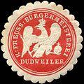 Siegelmarke Königlich Preussische Bürgermeisterei - Dudweiler W0226521.jpg