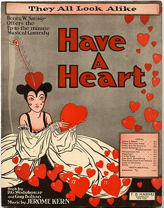 "Number (music) - Individual numbers from musicals were often published separately as sheet music as in this example, ""They All Look Alike"" from Jerome Kern's Have a Heart"