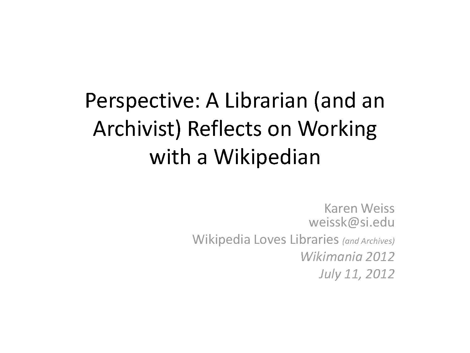 Perspective: A Librarian Reflects on Working with a Wikipedia