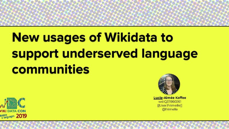 File:WikidataCon 2019 - New usages of Wikidata to support underserved language communities.pdf