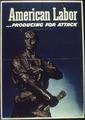 """""""American labor-Producing for attack"""" - NARA - 513801.tif"""