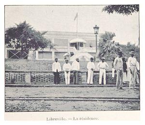 Libreville - La résidence, ca.1899