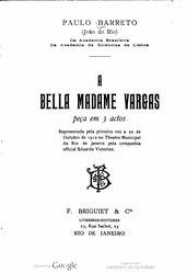 João do Rio: A Bella Madame Vargas