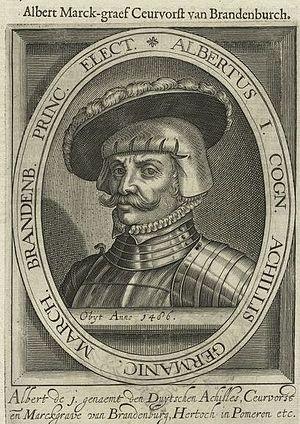 Albrecht III Achilles, Elector of Brandenburg - Elector Albrecht Achilles, 17th century engraving