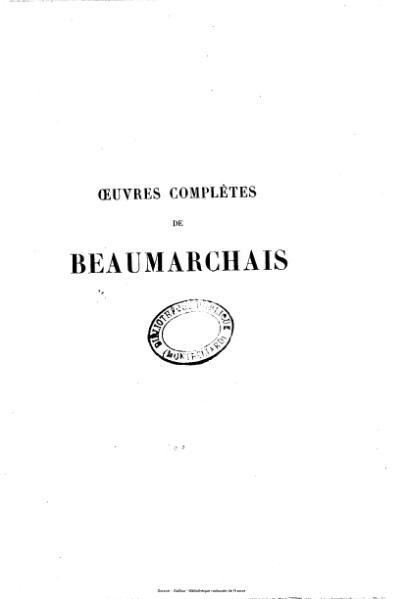 File:Beaumarchais - Œuvres complètes, précédées d'une notice sur sa vie et ses ouvrages.djvu