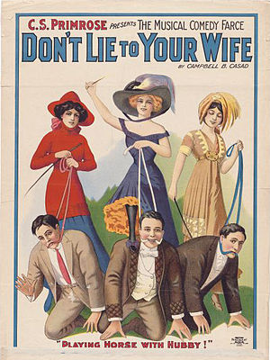 "Wisconsin Center for Film and Theater Research - Color lithograph poster for the 1912 musical comedy farce ""Don't Lie to Your Wife."" WCFTR Poster Collection"
