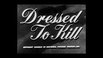 Файл:Dressed to Kill (1946).webm