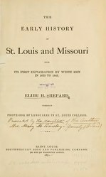 The Early History of St Louis and Missouri