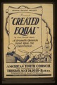"Federal Theatre Project presents ""Created equal"" by John Hunter Booth LCCN98516893.tif"