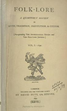 Folk-lore - A Quarterly Review. Volume 1, 1890.djvu