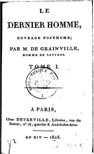 Jean-Baptiste Cousin de Grainville - Princeps edition of Le Dernier Homme by Déterville in Paris, An XIV.