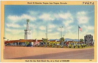 El Rancho Vegas - Hotel El Rancho Vegas, Las Vegas, Nevada. Built by the Hull Hotel Co. at cost of $425,000