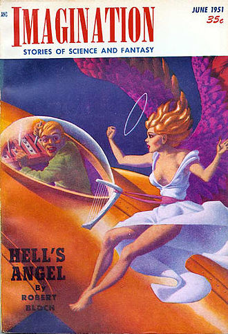 "Robert Bloch - Bloch's novella ""Hell's Angel"" was the cover story in the June 1951 issue of Imagination, illustrated by Hannes Bok."