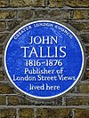 JOHN TALLIS 1816-1876 Publisher of London Street Views lived here.jpg