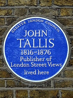 John tallis 1816 1876 publisher of london street views lived here
