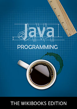 Java Programming - Wikibooks, open books for an open world