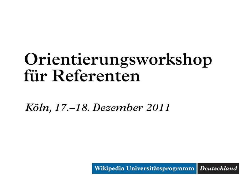 File:Köln Orientierungsworkshop für Referenten Dezember 2011.pdf