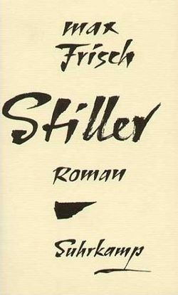 Max Frisch, Stiller 1954