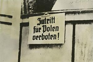 "Racial segregation - German warning in occupied Poland 1939 – ""No entrance for Poles!"""