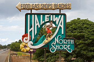 North Shore (Oahu) - A sign announcing the entrance to the community of Haleʻiwa, the North Shore's largest settlement.