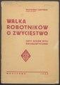 PL Kazimierz Czapiński - Walka robotników o zwycięstwo.pdf