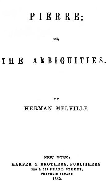 Pierre: or, The Ambiguities