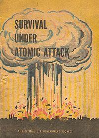 A copy of Survival Under Atomic Attack, a Civil Defense publication.