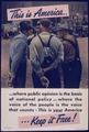 THIS IS AMERICA... WHERE PUBLIC OPINION IS THE BASIS OF NATIONAL POLICY. - NARA - 515765.tif
