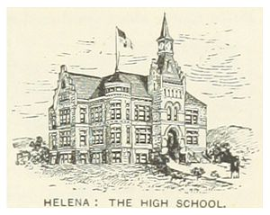 Helena High School - The original building, circa 1891