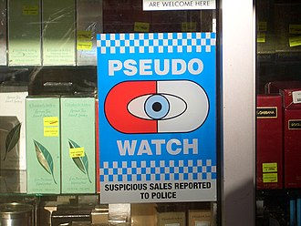 Pseudo- - A sign at an Australian pharmacy warns customers that the pharmacy reports suspicious requests for pseudoephedrine.