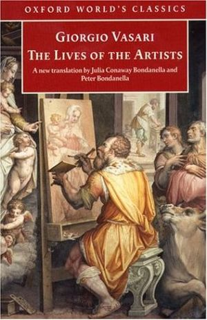 Oxford World's Classics - The cover of Giorgio Vasari's Lives of the Artists in the Oxford World's Classics series.
