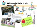 Wikimedia Italia - State of the chapter - Wikimedia Conference 2011.pdf