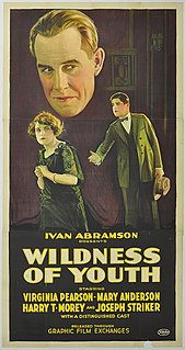 <i>Wildness of Youth</i> 1922 film by Ivan Abramson