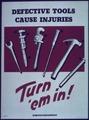 """Defective Tools Cause Injuries"" - NARA - 514107.tif"