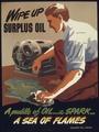 """""""WIPE UP SURPLUS OIL"""" - NARA - 516163.tif"""