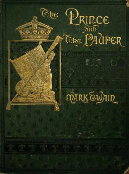 1882. The Prince and The Pauper. A Tale for Young People of All Ages.djvu