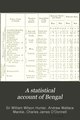 A Statistical Account of Bengal Vol 6 GoogleBooksID stkMAAAAIAAJ.pdf