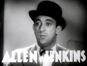 Jenkins, Allen (1900-1974)