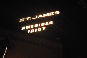 American Idiot (musical) - The marquee above the St. James Theatre after the 350th performance of American Idiot