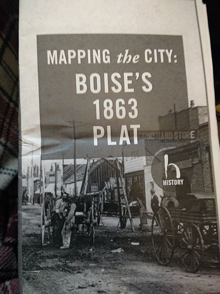 A pamphlet for a walking tour of Boise's original ten blocks. BoiseInaugural1863Plat.jpg