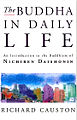 Book cover of The Buddha in Daily Life by Richard Causton.jpg