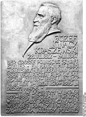 "Józef Ignacy Kraszewski - In German and Polish: ""Józef Ignacy Kraszewski-in this Dresden building, in 1879–1885, lived and wrote the great Polish writer, a man of great industry and a great contributor to Polish culture."""