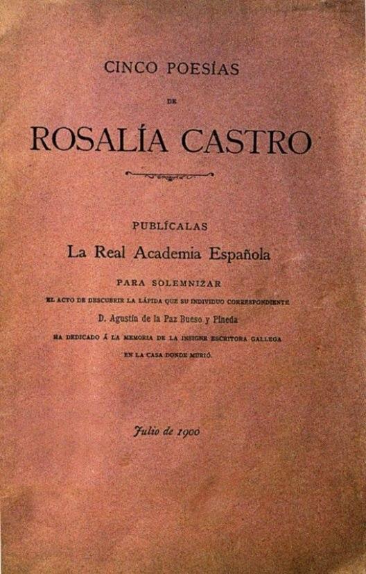 Cinco poesías de Rosalía Castro, publícalas la Real Academia Española, 1900.