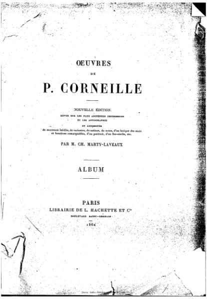 File:Corneille, Pierre - Album, Marty-Laveaux, 1862.djvu