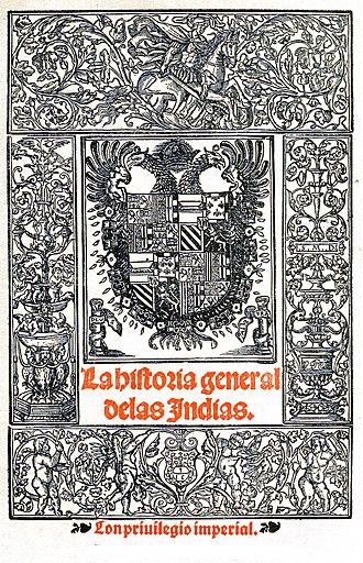 Gonzalo Fernández de Oviedo y Valdés - 1557 cover of La historia general y natural de las Indias