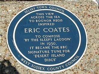"Eric Coates - Blue plaque at Selsey, commemorating the composition of ""By the Sleepy Lagoon"""