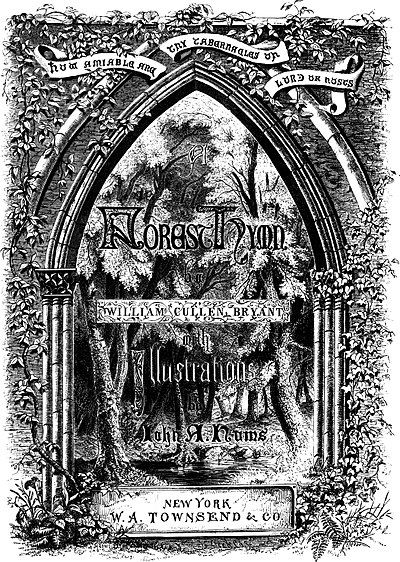 A FOREST HYMN by WILLIAM CULLEN BRYANT with Illustrations by John A.Nums